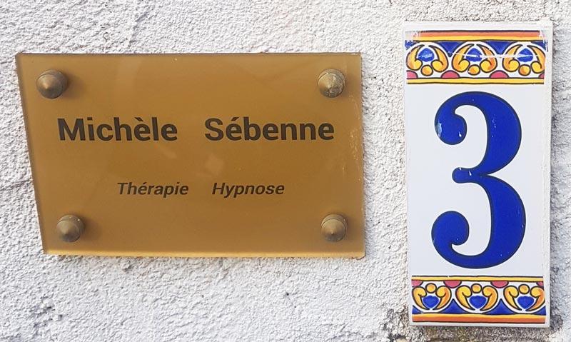 Plaque Michèle Sébenne, hypnothérapie à Montpellier, Saint-Jean-de-Védas